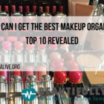 Where Can I Get The Best Makeup Organizer
