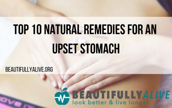 Top 10 Natural Remedies For An Upset Stomach